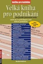 Velká kniha pro podnikání pro fyzické i právnické osoby