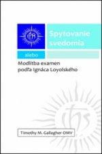 Spytovanie svedomia alebo Modlitba examén podľa Ignáca Loyolského