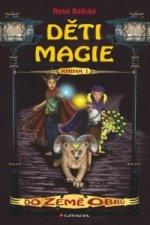 Děti Magie Do země obrů
