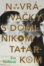 Navrávačky s Dominikom Tatarkom