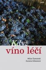 Když víno léčí