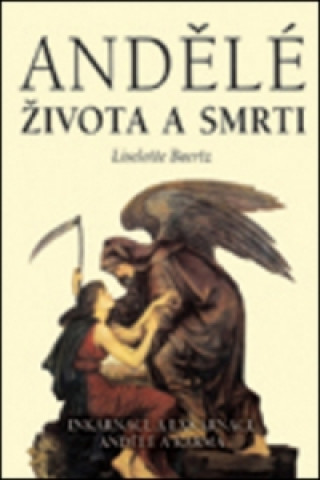 Andělé života a smrti