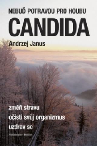 Nebuď potravou pro houbu Candida