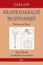 Základy kraniosakrální biodynamiky