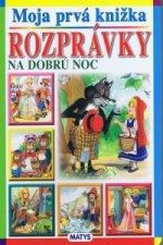 Moja prvá knižka Rozprávky na dobrú noc