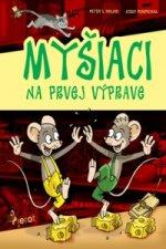 Myšiaci na prvej výprave