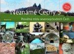 Neznámé Čechy 5