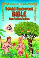 Dětská ilustrovaná bible Starý a Nový zákon