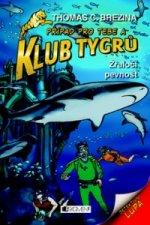 Klub Tygrů Žraločí pevnost
