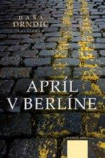 Apríl v Berlíne