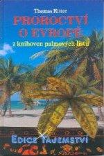 Proroctví o Evropě z knihoven palmových listů
