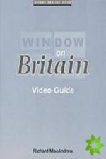 Window on Britain 1 Video Guide