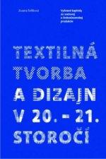 Textilná tvorba a dizajn v 20. - 21. storočí