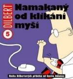Dilbert 5 Namakaný od klikání myší