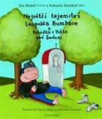 Největší tajemství Leopolda Bumbáce