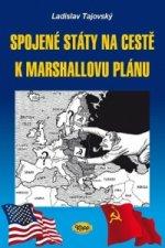 Spojené státy na cestě k Marshallovu plánu