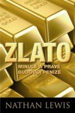 Zlato minulé a pravé budoucí peníze