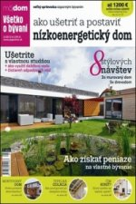 Ako ušetriť a postaviť nízkoenergetický dom