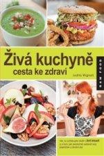 Živá kuchyně cesta ke zdraví