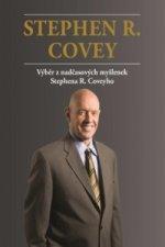 Stephen R. Covey Výběr z nadčasových myšlenek Stephena R. Coveyho