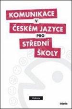 Komunikace v českém jazyce pro střední školy