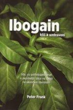 Ibogain Klíč k uzdravení