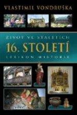 Život ve staletích 16. století