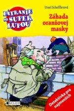 Záhada oranžovej masky