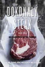 Dokonalý steak