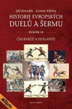 Historie evropských duelů a šermu svazek II