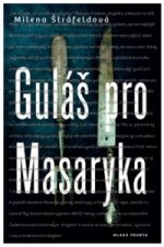 Guláš pro Masaryka