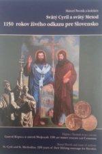 Svätý Cyril a svätý Metod 1150 rokov živého odkazu pre Slovensko