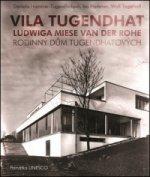 Vila Tugendhat Ludwiga Miese van der Rohe
