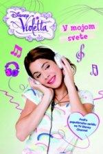 Violetta V mojom svete