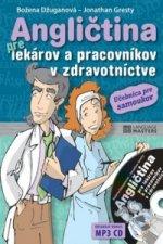 Angličtina pre lekárov a pracovníkov v zdravotníctve + CD