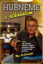Hubneme s alkoholem
