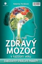 Ako mať zdravý mozog v každom veku