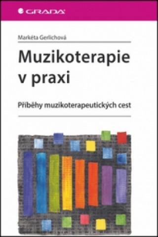 Muzikoterapie v praxi