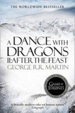 A Dance with Dragons, part 2 After the Feast