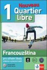 Quartier Libre 1 Nouveau pro střední školy