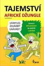 Tajemství africké džungle