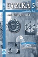 Fyzika 5 pro základní školu Metodická příručka RVP