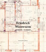 Friedrich Weinwurm Architekt/Architect