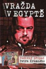 Vražda v Egyptě Podivný případ Petra Kramného