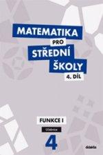 Matematika pro střední školy 4.díl Učebnice