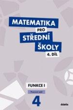 Matematika pro střední školy 4.díl Pracovní sešit