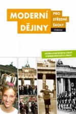 Moderní dějiny pro střední školy Učebnice