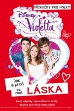 Violetta Jak a proč se rodí láska