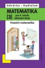 Matematika 3 pro 9. ročník základní školy
