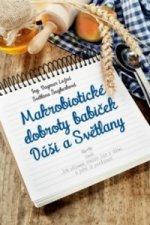 Makrobiotické dobroty babiček Dáši a Světlany